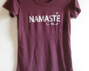 Namaste in bed women tee hand printed on high quality fabric soft and stylish