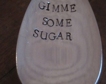 Gimme some sugar Spoon