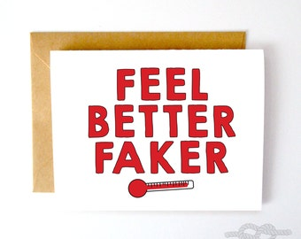 Funny Feel Better Card, Funny Greeting Card, Feel Better Card, Greeting Card, Get Well Soon, Funny Card, Love Card, Sick Card