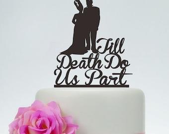 Wedding Cake Topper,Till Death Do Us Part,Personalized Cake Topper,Frankenstein Cake Topper, Bride and Groom, Halloween Wedding Topper P145
