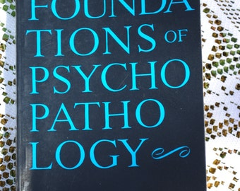 Foundations of Psychopathology by John C. Nemiah - Rare Psychology Paperback Book