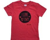 I Love My Papi - Spanglish Toddler T-Shirt