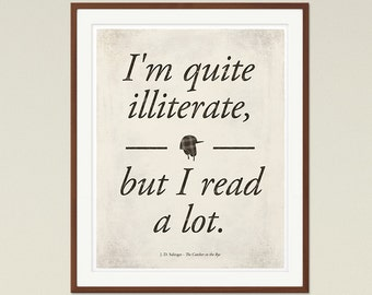 Salinger's The Catcher in the Rye - Medium literary quote print, literature poster, bookish gift, bookworm, bibliophile, Instant Download