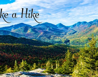 Inspirational Photo, Autumn Landscape, Mountain Photo, Take a Hike, Adirondack Hiking, Landscape Art, Nature Print, Keene Valley, Scenic