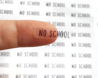 44 No School Stickers, No School Planner Stickers, Text Stickers, Day Designer, Passion Planner, Bullet Planner, ECLP, Erin Condren | A102
