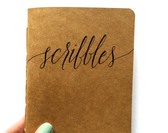 "Custom Notebook ""Scribbles"" (Handmade, Personalized, Hand Lettered, Kraft, Moleskine Cahier Style, 4.25x5.5in)"