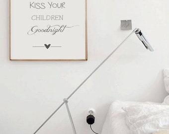 Children Nursery Wall Art / Childrens Quotes / Always Kiss Your Children Goodnight / Childrens Poster / Children Decor / Baby Wall Quote