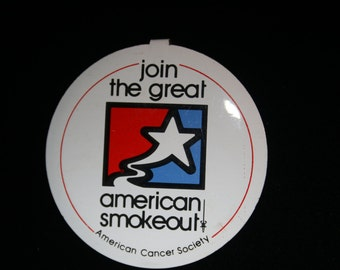 Vintage American Cancer Society Join the Great American Smokeout – Pin Badge Tab Button
