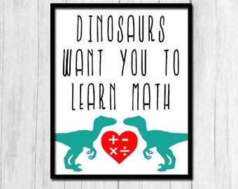Math Poster Printable Art Math Classroom Poster Digital Download Math Printable Math Print Classroom Printable Classroom Prints Dinosaur