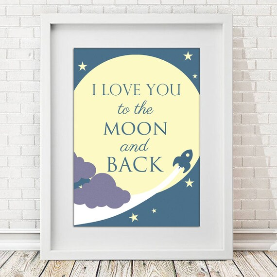 i love you to the moon and back wall art print home decor. Black Bedroom Furniture Sets. Home Design Ideas