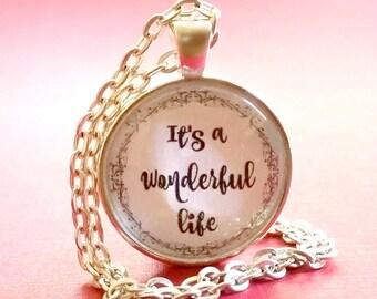 It's a Wonderful Life Necklace   Glass Pendant   Key Ring   Christmas Gift Ideas   Free Gift Box   Stocking Stuffers   Hostess Gift