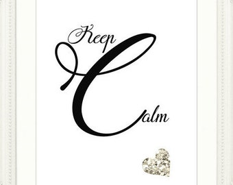 Keep Calm Quote Print, Instant Digital Art, 'Keep Calm' Daily Inspirational Quote, Printable Art, Instant Download Quote,Wall Decor Print