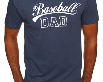 Baseball Dad Shirt Gift for Dad Father's Day Gift Dad Shirt Daddy Funny Dad Shirts Best Dad Ever Dad's Birthday Greatest Dad