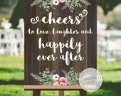 Wooden wedding signs, wedding sign design, wedding signage - CHEERS to love, laughter happily ever after - wedding printables, DIGITAL JPG