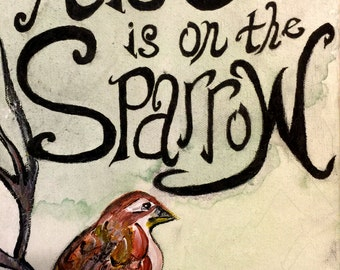His Eye Is On the Sparrow (digital print)