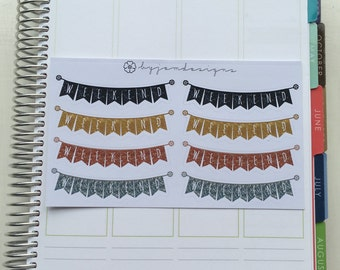 Weekend Banner Glitter Metallic VARIETY Stickers, Planner Stickers, for use with EC LIFEPLANNER™