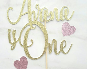 Personalised 1st Birthday cake topper, turns One, is One
