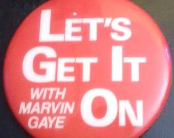 1972 Marvin Gaye ~ Let's Get It On Pinback