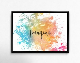 IMAGINE Watercolour Splatter Printable Art | Wall Print | Home Decor Art | Office Wall Decor | Digital Print | Quote Inspirational Print |