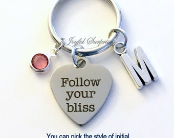 Follow your Bliss Keychain, Law of Attraction Key Chain Joseph Campbell quote Keyring Abraham Hicks Gift Birthday Present The Secret Custom