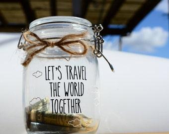 LET'S TRAVEL - Money Jar - Vinyl Decal - Glass Jar, Saving, Travel, Vacation Fund - Gift for Him/Her, Anniversary, Birthday, Love, Family