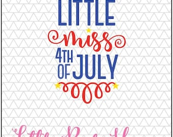 Little Miss 4th of July SVG, DXF, EPS, 4th of July, Patriotic, American, Instant Download, Digital Cut File, Silhouette Studio, Cricut