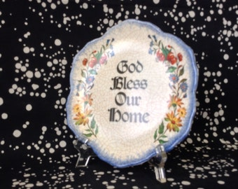 God Bless~Decorative Plate~Inspiration~God Bless Our Home~Made of Plastic~Vintage