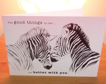Printed Zebra Card, wildlife card, Cards For Him, Card For Boyfriend, Card For Girlfriend, Black and White Love Quote Card, Printed Cards,UK