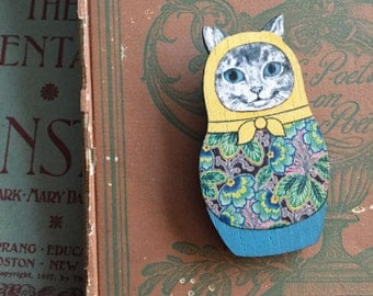 adorable cat matroyshka brooch/pin, gift for her