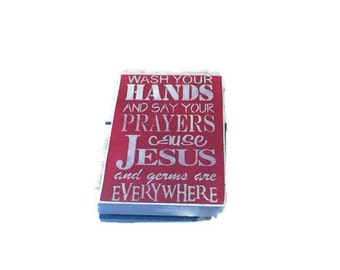 Wash Your Hands And Say Your Prayers Because Jesus And Germs Are Everywhere Wood Sign - Bathroom Sign - Kids Bathroom - Custom Colors -