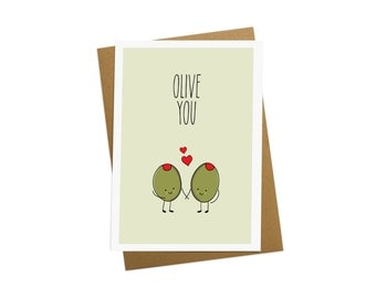 Olive you - Greetings card - Anniversary card - Birthday Card - Valentines Card - Boyfriend gift