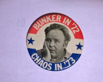 Archie Bunker for President Chaos Pin Back Political Button 1972 vintage