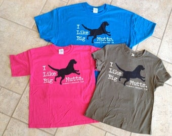I like Big Mutts and I cannot lie dog t-shirts NWT tees asst sizes colors