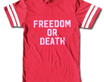 Vintage Sport T Shirt - Freedom Or Death - 1970's & 1980's Tee - Rock, Punk, Lester Bangs
