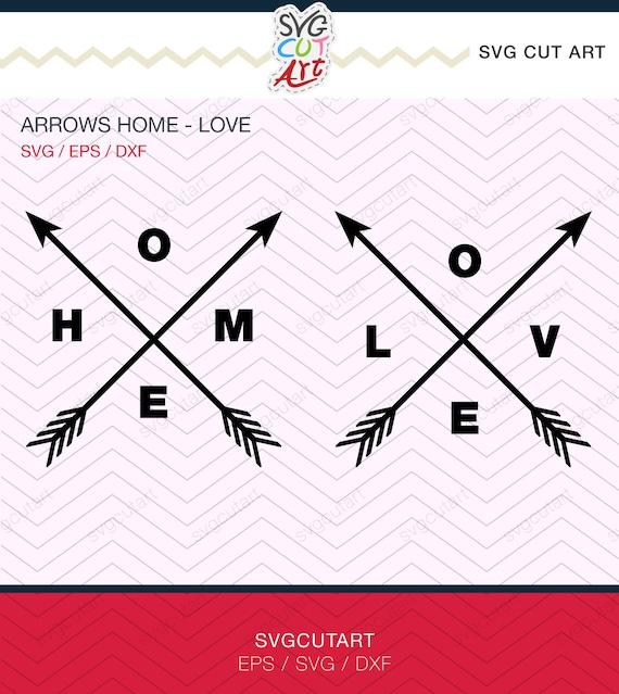 Arrows Crossed Home Love Frames Dxf Svg Eps Cricut Design