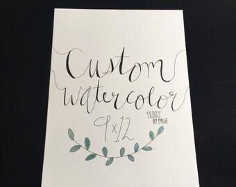 Custom 9x12 Hand Lettering Watercolor Print