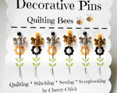 Quilting Bee Pins - Decorative Sewing Pins - Bee Pins - Thread Catcher Pin - Quilting Pins - Scrapbooking Pin - Gift for Quilters - Push Pin