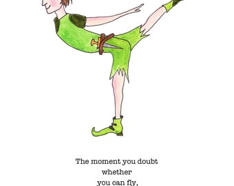 Peter Pan Does Yoga, Peter Pan Quote J.M. Barrie art print, Peter Pan gift, warrior 3, Peter Pan quote art, whimsical, inspirational quote