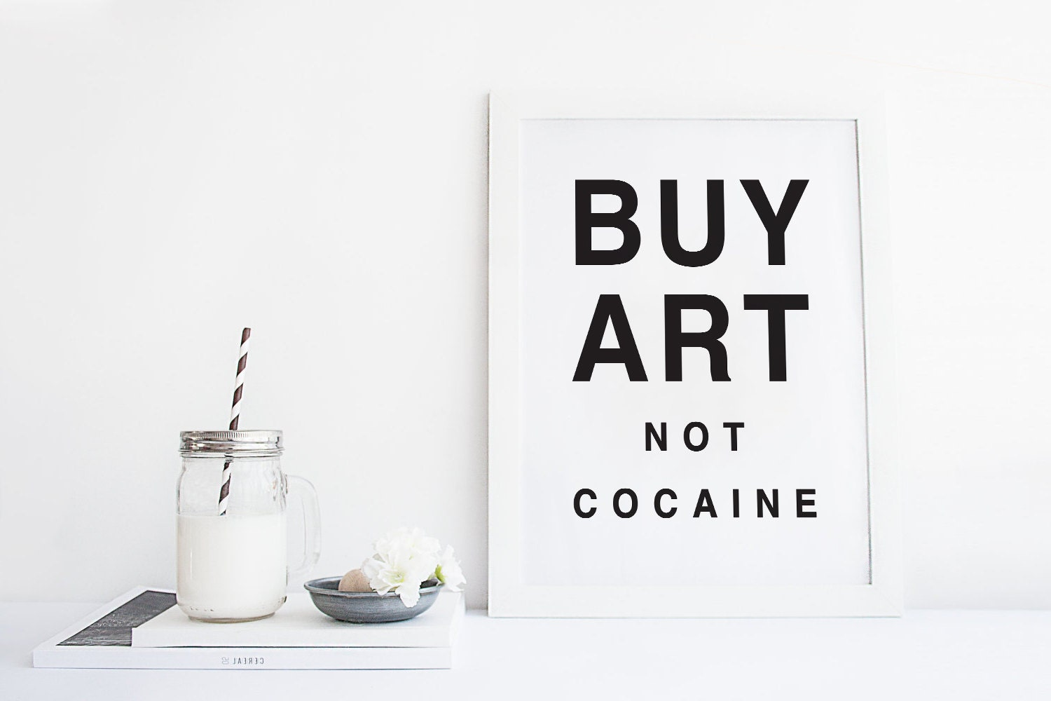 buy art not cocaine funny gifts funny art print funny