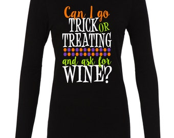 Funny Halloween shirt - wine shirt - halloween apparel - halloween shirt - mom halloween shirt - happy Halloween - trick or treating shirt