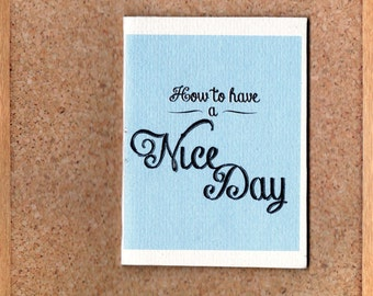 How To Have A Nice Day MINI-ZINE
