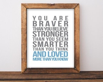 You are Braver Than You Believe, 8x10 Printable, Instant Download, Winnie the Pooh Quote