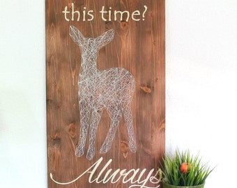 Harry Potter Severus Snape's Patronus Doe After all this time? Always String Art Sign, Wall Art Decor