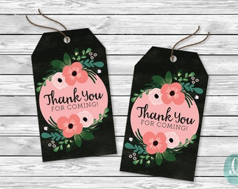 DIY Printable Tags -  Thank You for Coming | Floral Chalkboard Engagement Bridal Shower Birthday Baby Party Invitation Tags Wedding