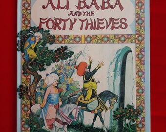 Ali Baba and the Forty Thieves. Hardback 1989