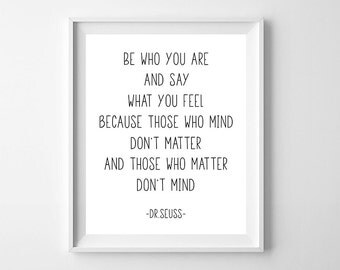 Be Who You Are And Say What You Feel, Dr. Seuss Quote Print, Nursery Print, Nursery Quote, Typography Print, Modern Nursery, Digital Print