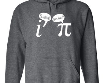 Be Rational Get Real funny math nerd geek school mathematics chemistry comedy vintage - Apparel Clothing - Hoodie - Hooded Sweatshirt - 293