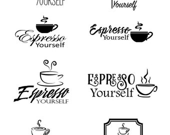 Espresso Yourself - File Download - svg, png, dxf, eps, jpeg file formats