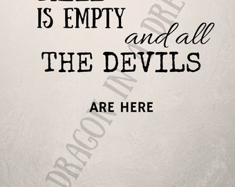 Hell Is Empty And All The Devils Are Here - Shakespeare printable