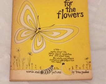 Hope for the Flowers by Trina Paulus 1972 First Edition